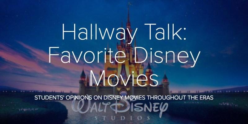 Hallway Talk: Favorite Disney Movies