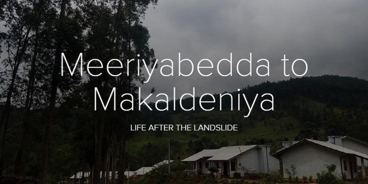 Meeriyabedda to Makaldeniya