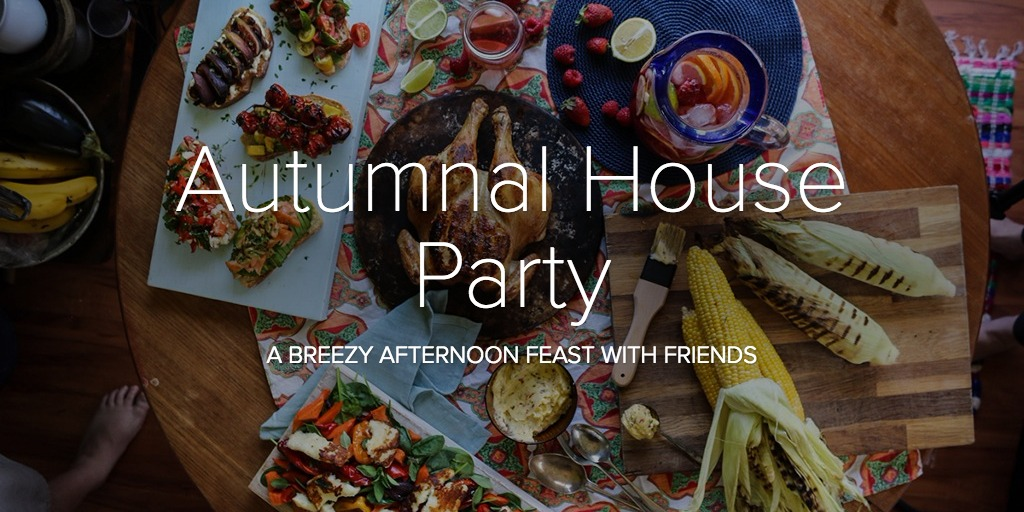 Autumnal House Party