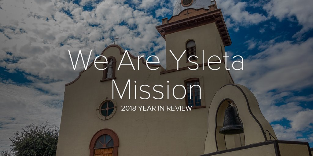 We Are Ysleta Mission