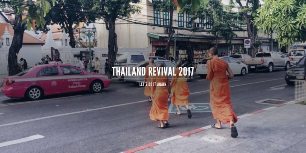 Thailand revival 2017