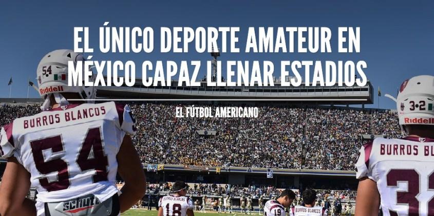 El único deporte amateur en México capaz Llenar Estadios