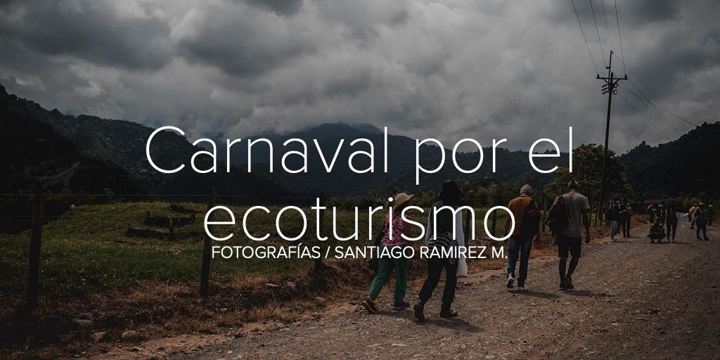 Carnaval por el ecoturismo
