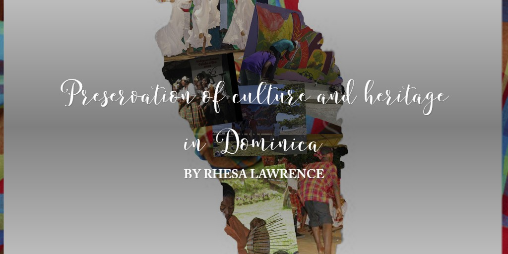 Preservation of culture and heritage in Dominica