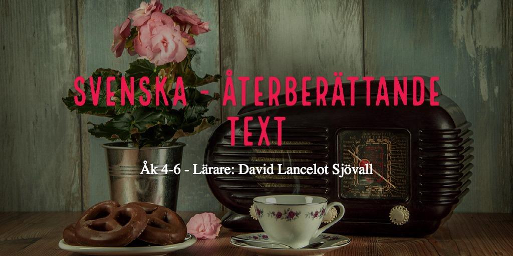 SVENSKA - Återberättande text