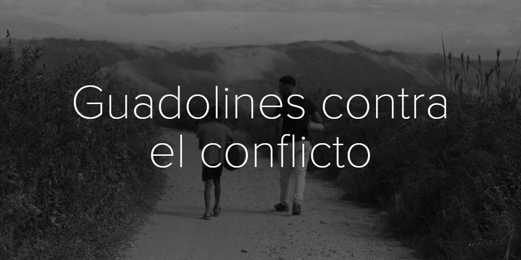 Guadolines contra el conflicto