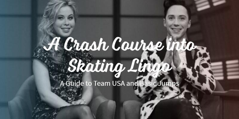 A Crash Course into Skating Lingo