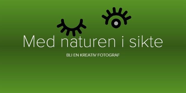 Med naturen i sikte - fotokurs