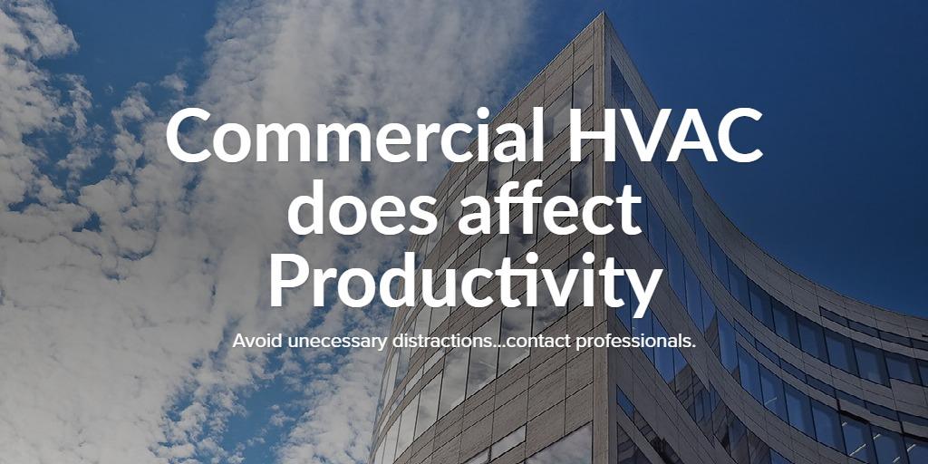 Commercial HVAC does affect Productivity