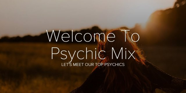 Welcome To Psychic Mix