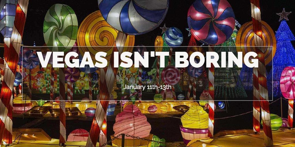 Vegas Isn't Boring
