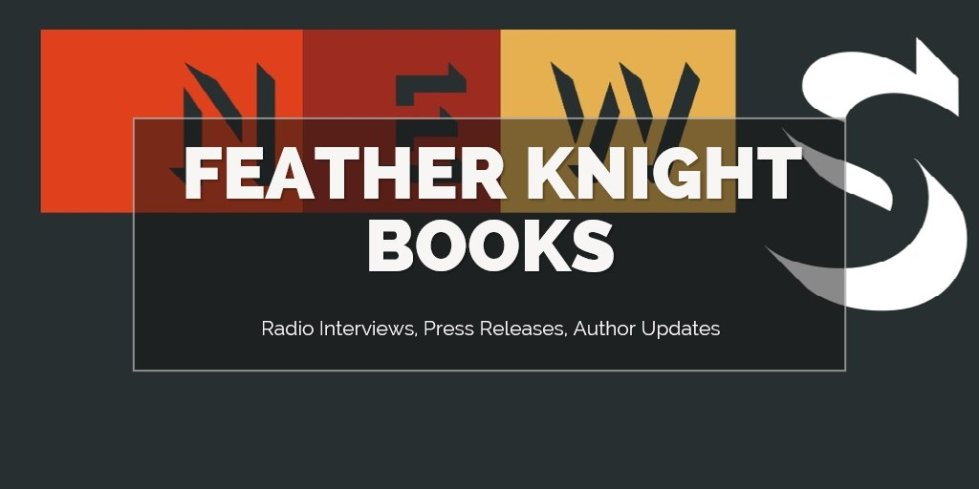 News Feather Knight Books