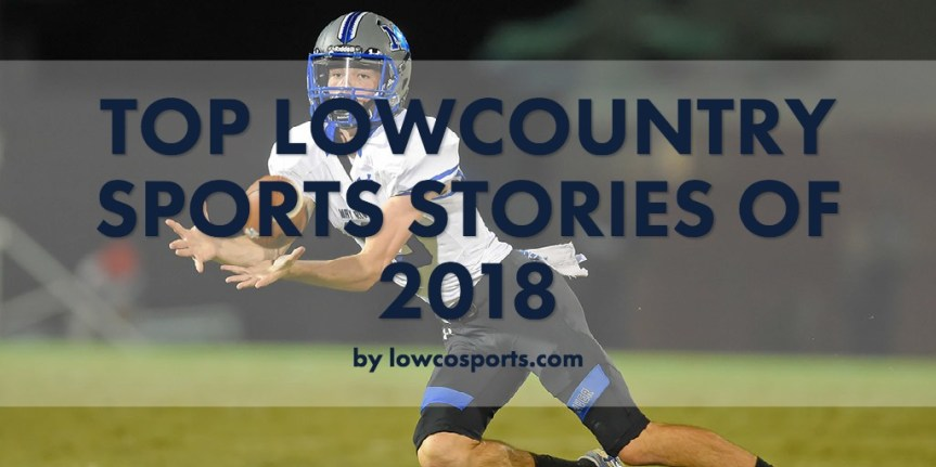 Top Lowcountry Sports Stories of 2018