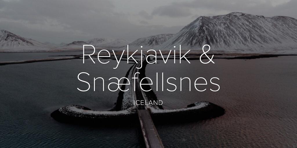 Reykjavik & Snæfellsnes