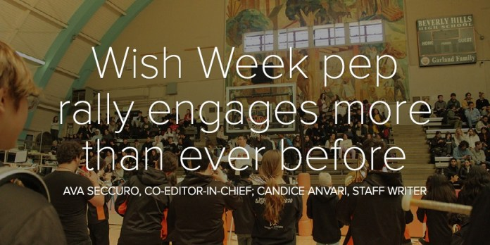 Wish Week pep rally engages more than ever before