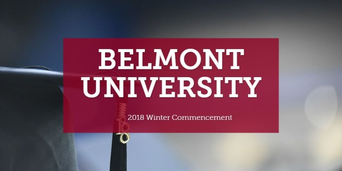 Belmont University 2018 Winter Commencement