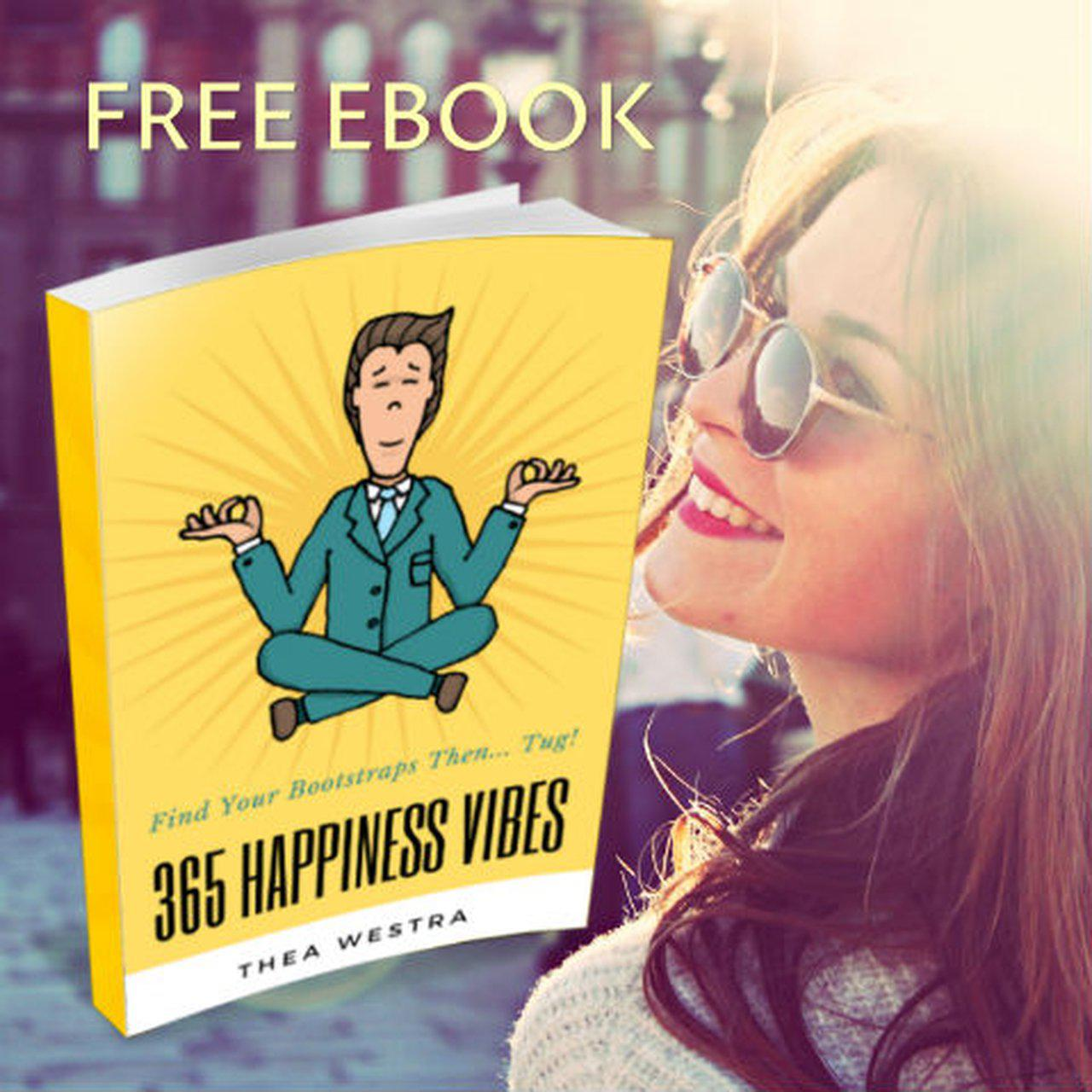 Free 365 Happiness Vibes eBook