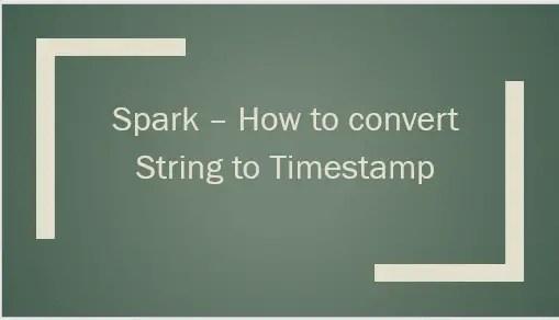 PySpark to_timestamp() – Convert String to Timestamp type