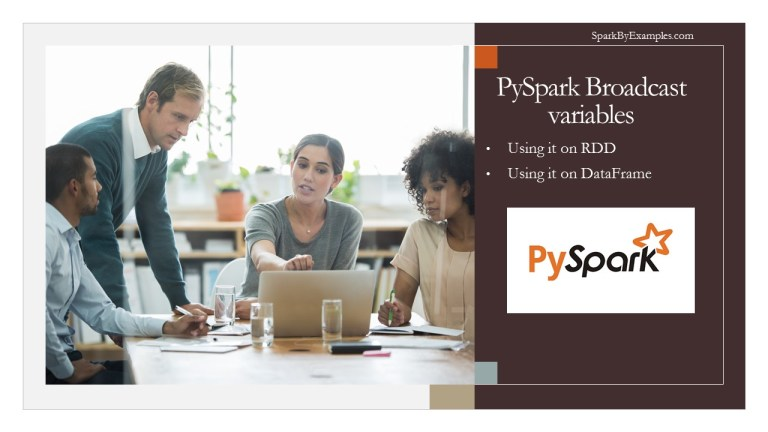 PySpark Broadcast Variables