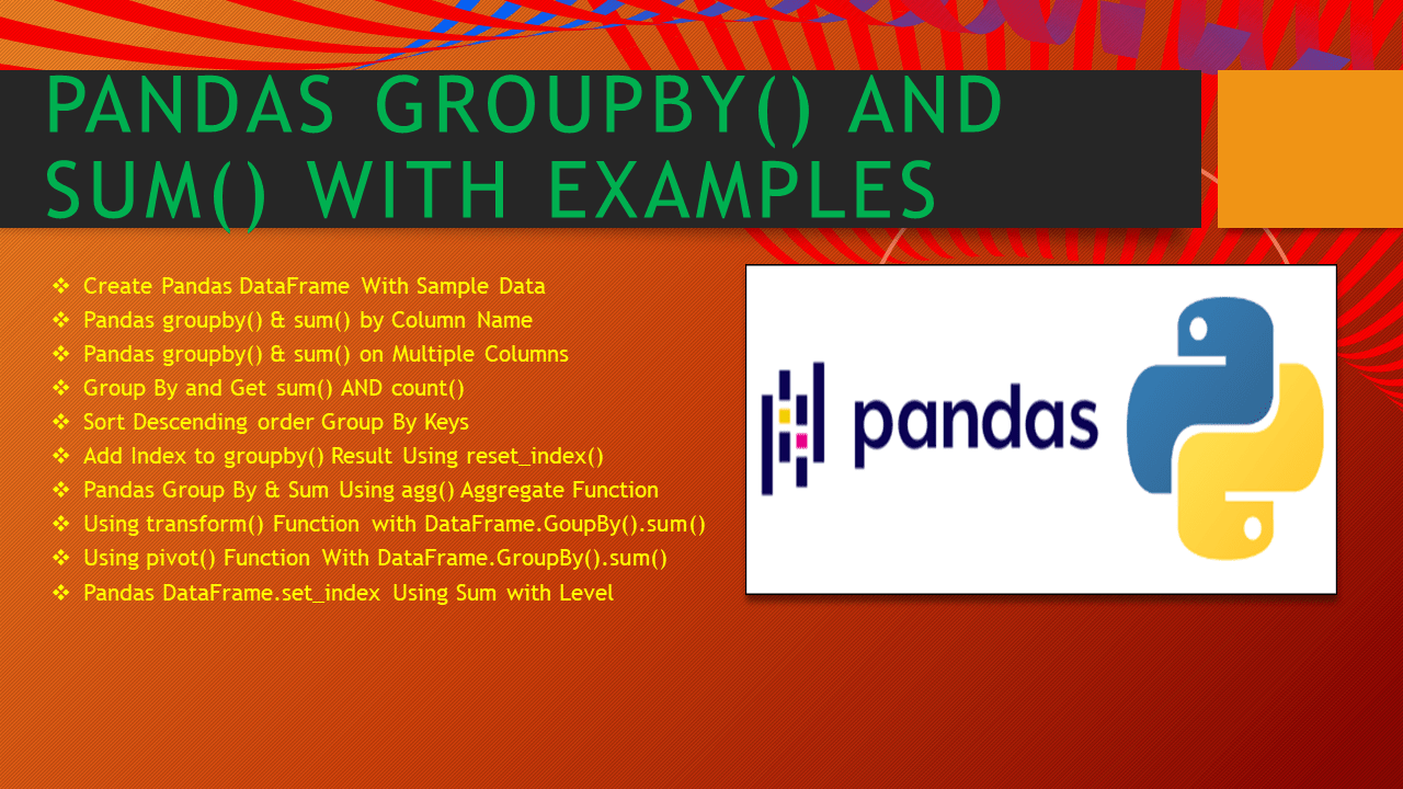 Pandas groupby() and sum() With Examples