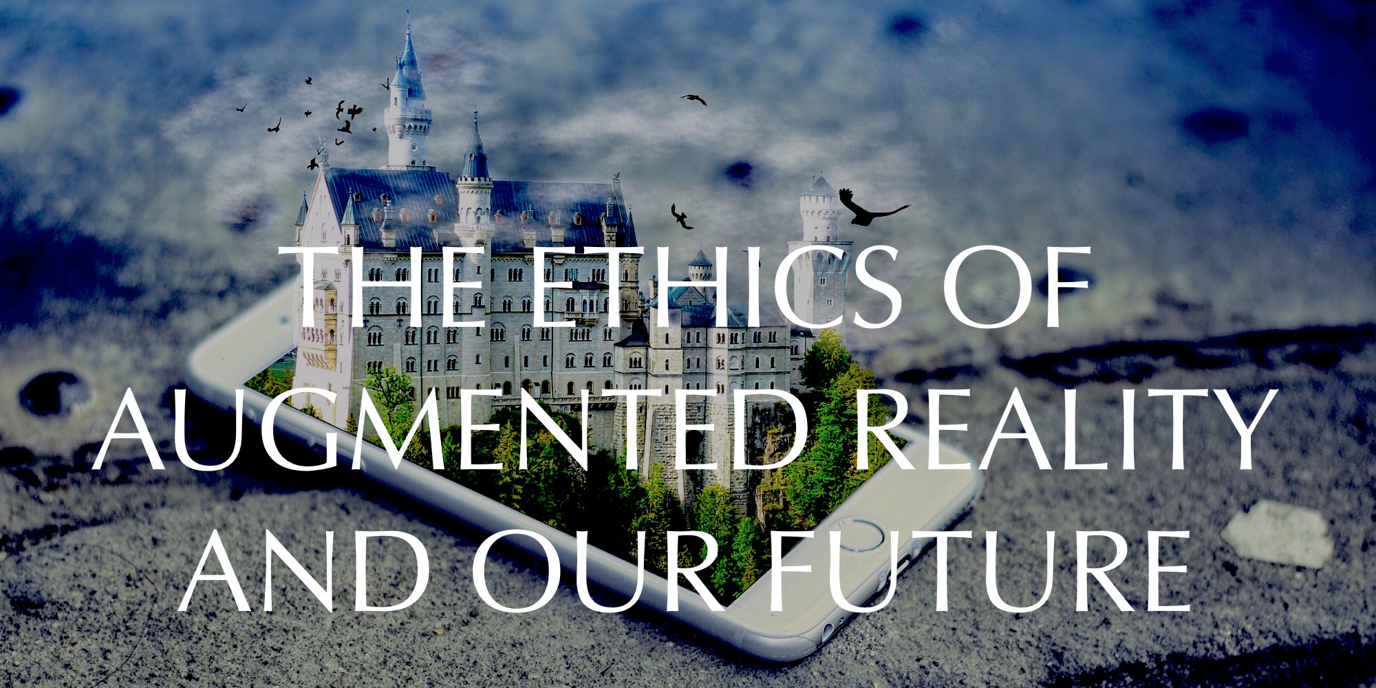 Augmented Reality and Ethics