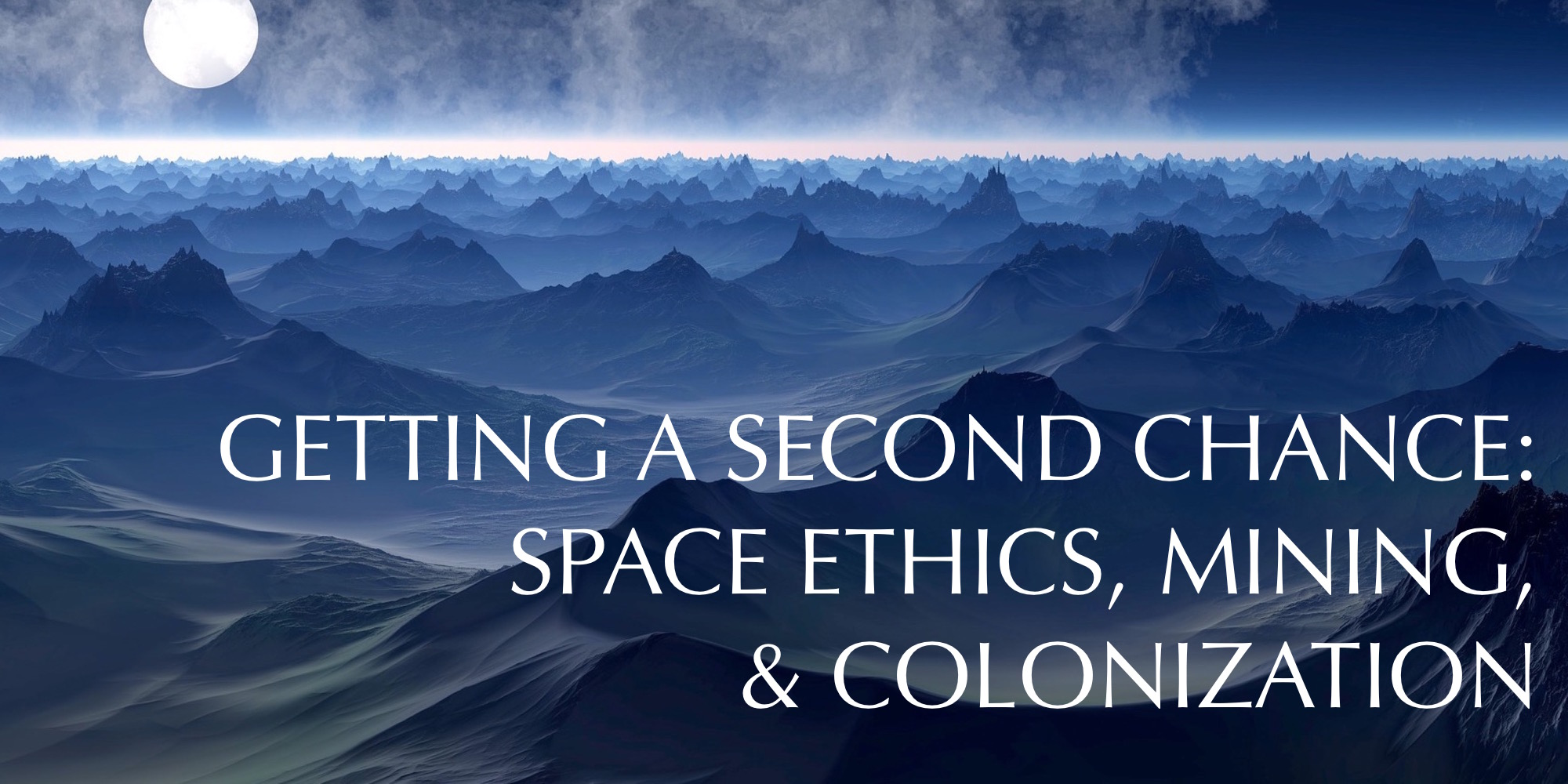 Space Ethics
