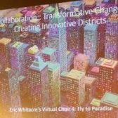 Smart City - Eric Whitaker Virtual Choir
