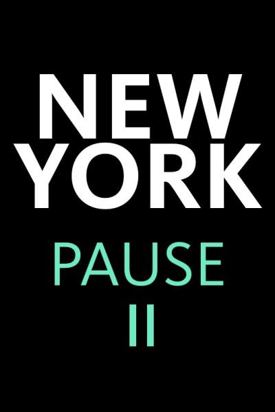 New York Pause