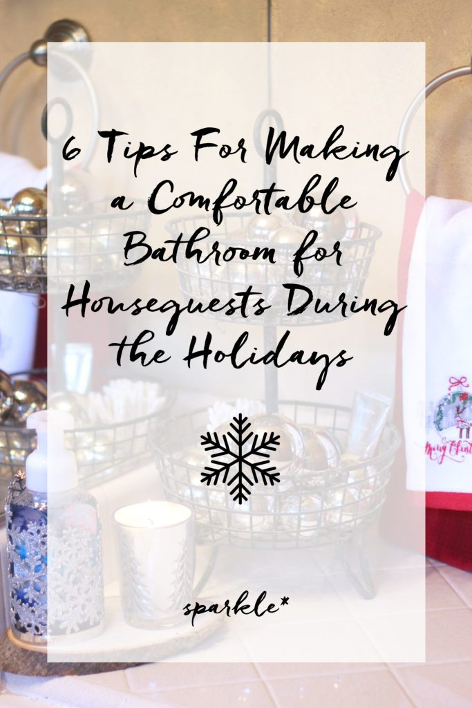 6 Tips For Making a Comfortable Bathroom for Houseguests During the Holidays