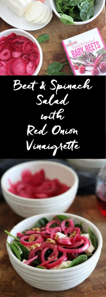 Make this Beet and spinach salad with a red onion red wine vinaigrette.