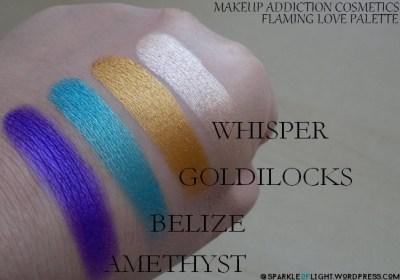 sparkleoflight makeup addiction flaming love palette eyeshadows swatches wisper goldilocks belize amethyst colorful