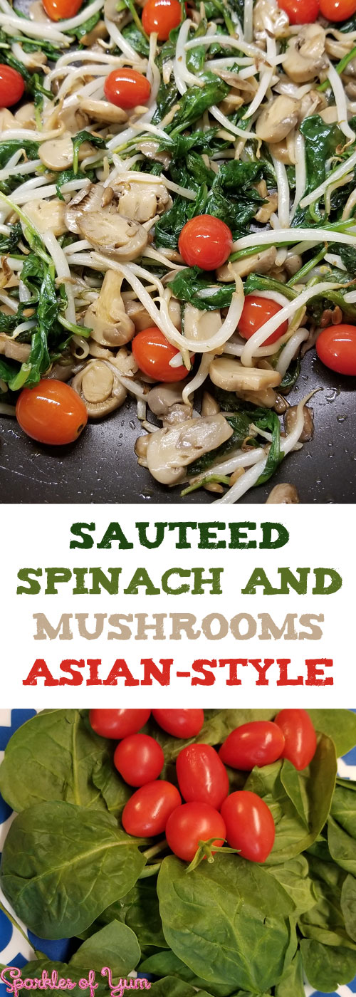 Quick, easy, healthy and yummy! You can\'t go wrong with this sauteed spinach and mushrooms Asian-style. #sidedish #mushrooms #spinach #healthy