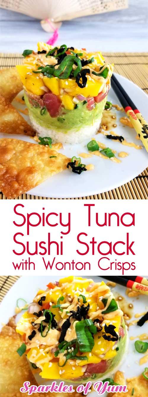 Spicy Tuna Sushi Stack with Wonton Crisps
