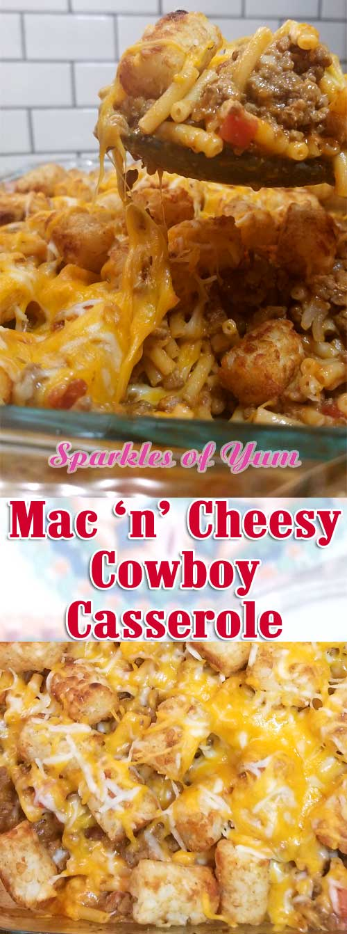 Meaty, Mac n Cheesy, tater tot goodness topped with even more cheese. What is not to love about this? #cowboycasserole #tatertots #budgetmeal