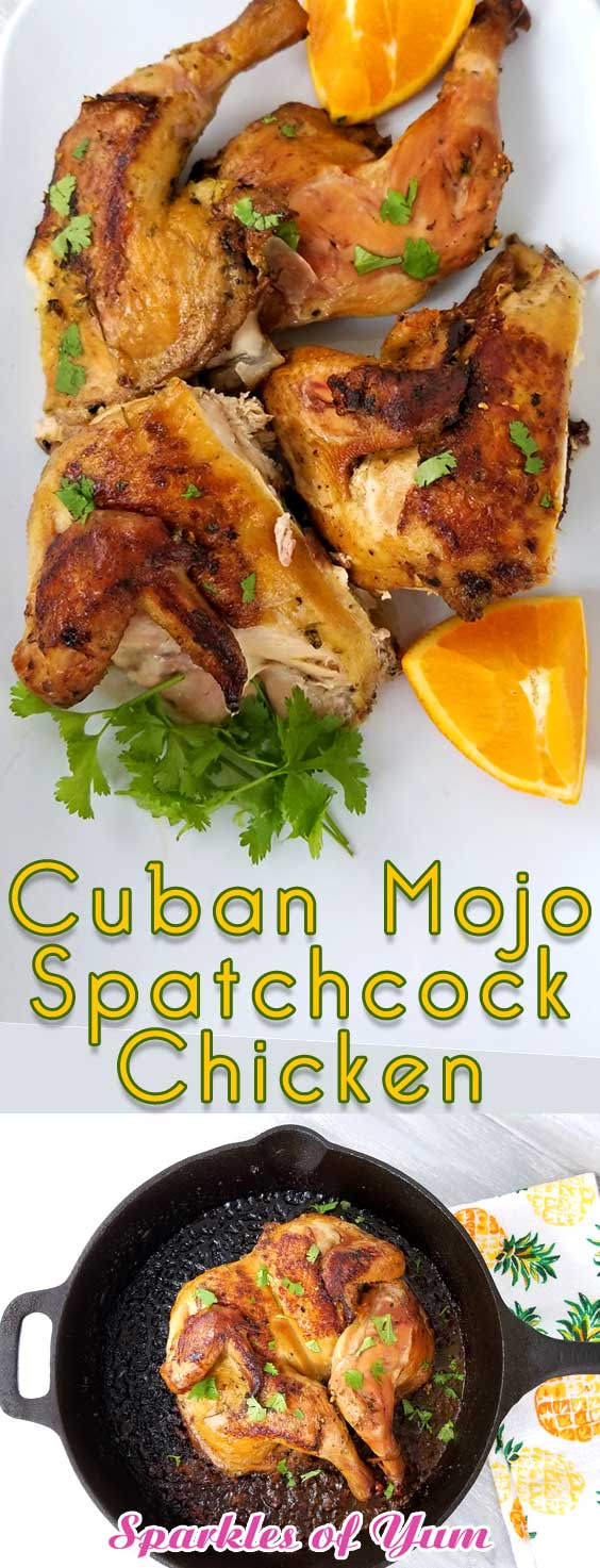 Cuban Mojo Spatchcock Chicken