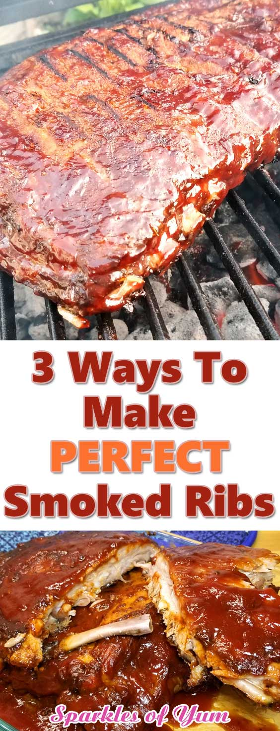 3 ways to make the perfect smoked ribs! These BBQ ribs are saucy and juicy with non-stop flavor, all the way down to the bone. That\'s how ribs are suppose to be in my book! #bbq #ribs #smoked #grilling