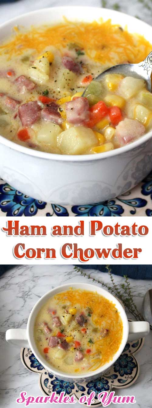 I love this cozy rich and creamy Ham and Potato Corn Chowder, it\'s so hearty and full of flavor. It just warms you up and puts a smile on your face. #soup #chowder #ham #corn #potatoes
