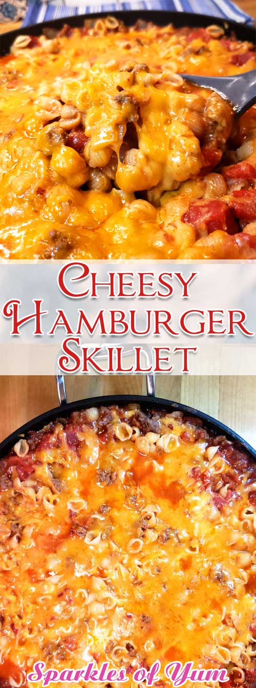 Need a great everyday meal that tastes delicious? Well, I\'ve got you covered with this Cheesy Hamburger Skillet! It\'s my homemade version of Hamburger Helper, only better because you control what goes in it. #dinnerideas #hamburger #pasta #easyrecipe