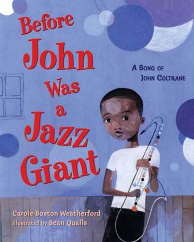 Celebrating Black History? Here are over 30 picture book titles celebrating the accomplishments of African Americans (John Coltrane).