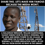 Malawian Teen Taught Himself How To Build A Windmill From Junk, Brought Power To His Village, ALL Learned From Library Books!