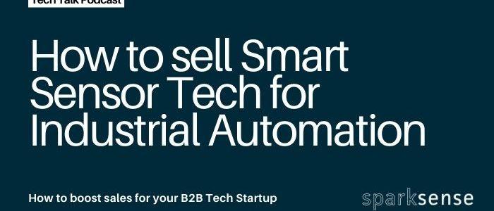 How to Sell Smart Sensor Tech