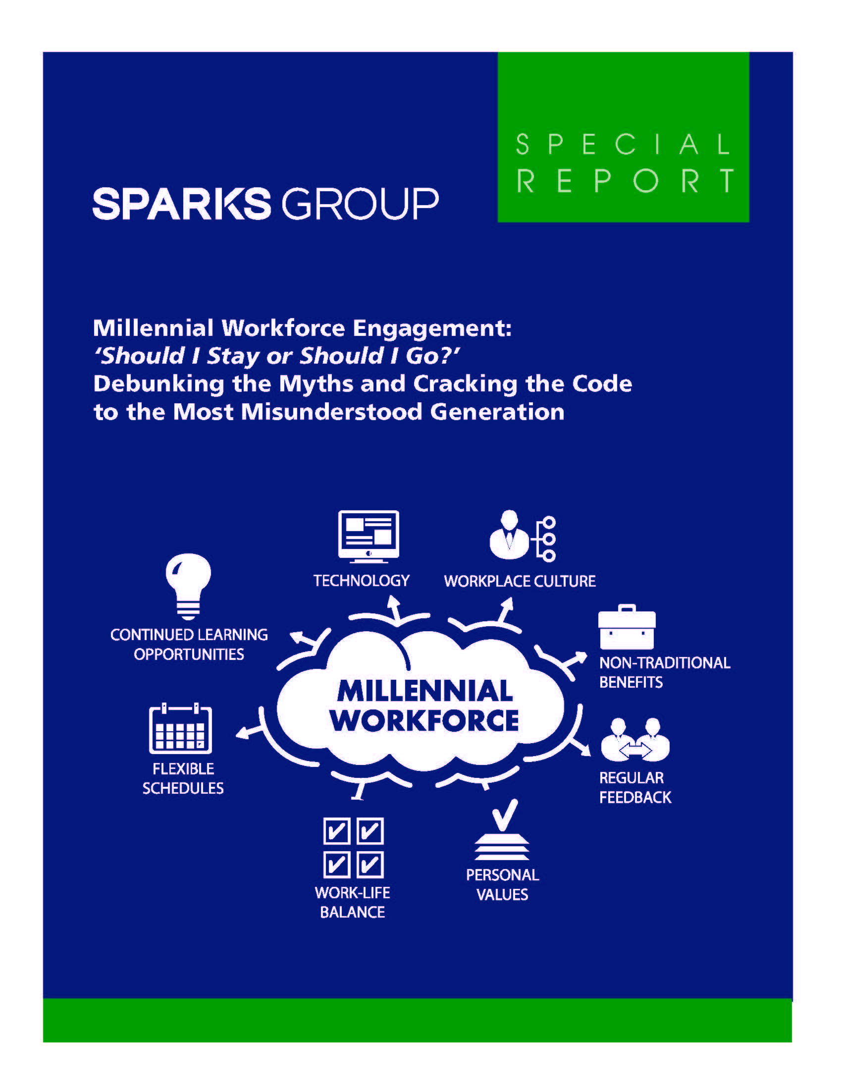 Millennial Workforce Engagement- Should I Stay or Should I Go - Debunking the Myths and Cracking the Code to the Most Misunderstood Generation - eBook