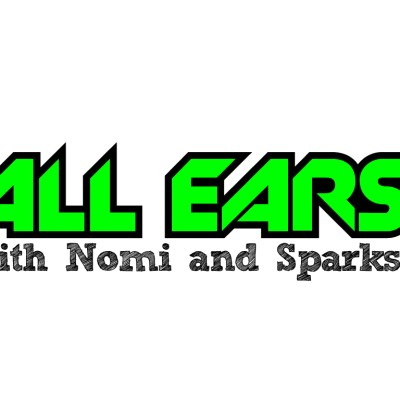 All Ears with Nomi & Sparks episode 82k: Have you had candy pizza?