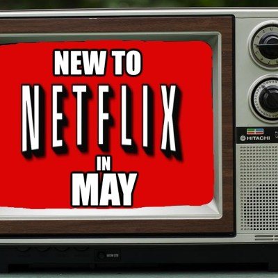 Get Your Stream On: New To Netflix May 2015