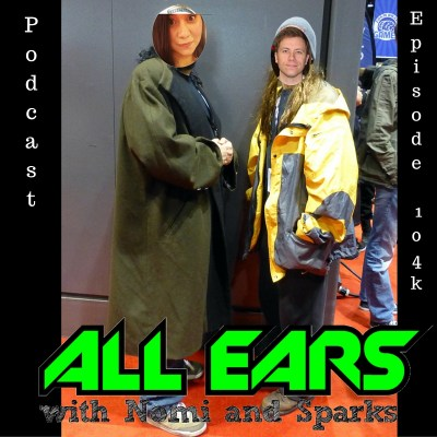 All Ears with Nomi & Sparks episode 104k: Magically Vagina