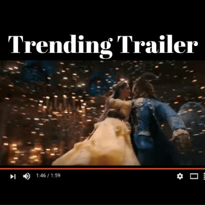 Beauty & The Beast Trailer