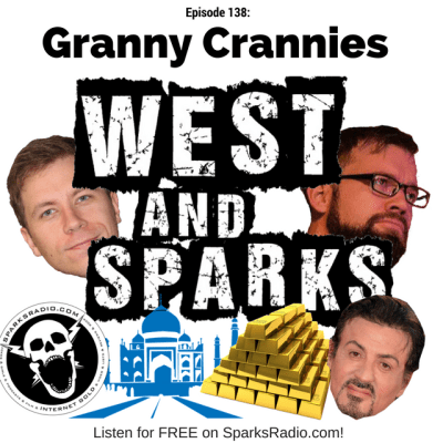 West and Sparks TIMED Podcast Ep 138: Granny Crannies