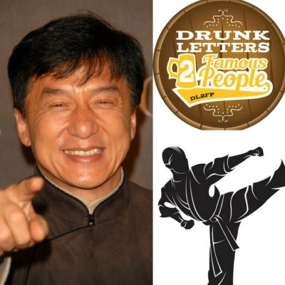 Drunk Letters to Famous People Episode 17: Jackie Chan