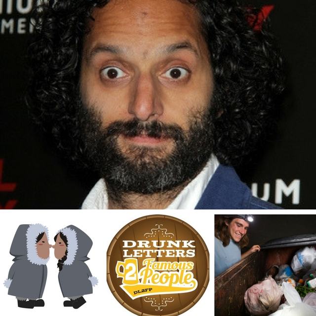 Drunk Letters to Famous People Episode 19: Jason Mantzoukas