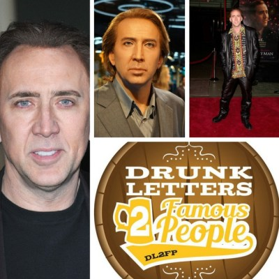 DRUNK LETTERS TO FAMOUS PEOPLE EPISODE 29: NICOLAS CAGE